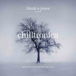 Chilltronica No.6 OUT NOW !